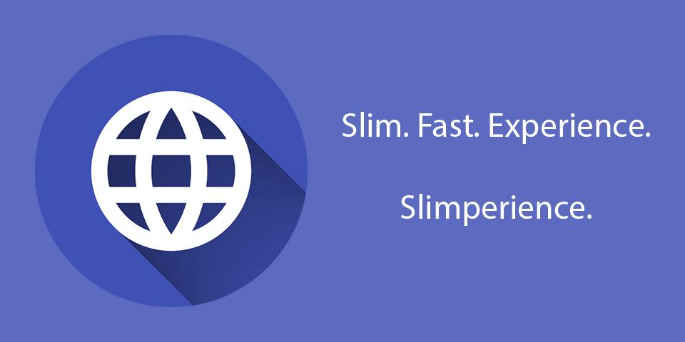 """Slimperience – un browser rapid pe telefon ce """"cantareste"""" doar 300 kb"""