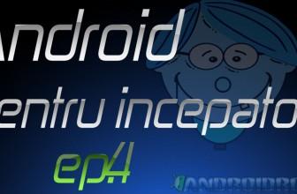 Ep4 – Seteaza corect pagina home si pictogramele pe un telefon Android