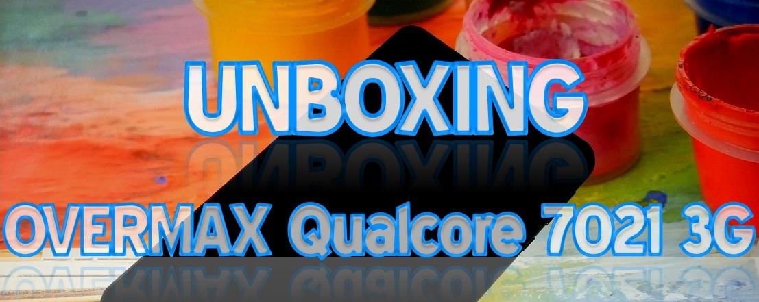 Untitled Unboxing Overmax Qualcore 7021 si primele pareri