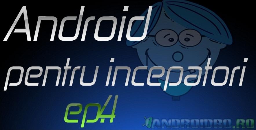 ep4 Ep4 - Seteaza corect pagina home si pictogramele pe un telefon Android