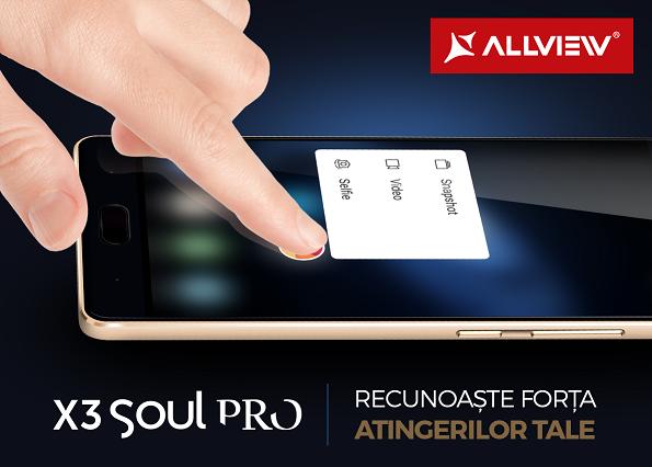 X3 Soul PRO (2) Allview X3 Soul PRO va avea ecran Force Touch si super camera foto!