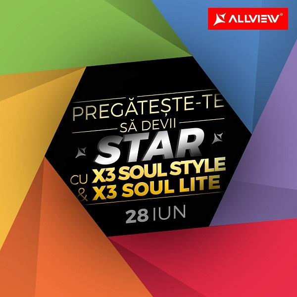 67 Allview X3 Soul Lite si Allview X3 Soul Style, lansare oficiala pe 28 iunie