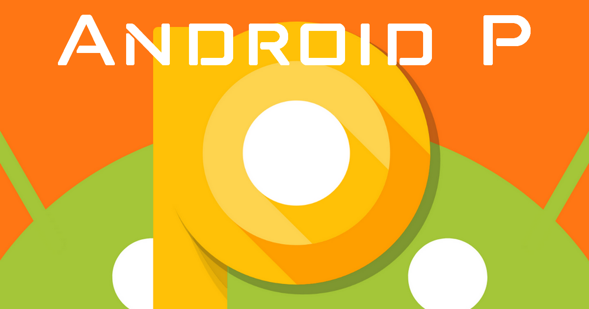 cum se va numi noul android p, 9.0?