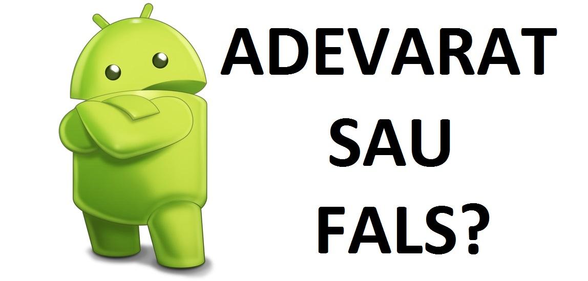 adevarat sau fals? metode reale pentru un telefon mai rapid!
