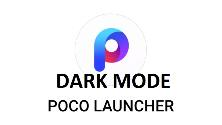 Dark mode pe toate telefoanele prin Poco Launcher